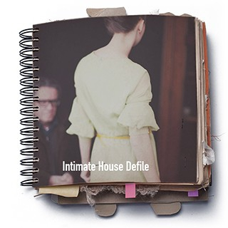 INTIMATE HOUSE DEFILE